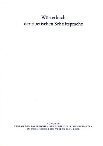 9783769622010: Wörterbuch der tibetischen Schriftsprache 24. Lieferung: Ergänzende Hinweise, Literatur- und Abkürzungsverzeichnisse