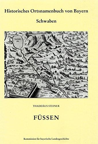 9783769668612: Historisches Ortsnamenbuch von Bayern / Regierungsbezirk Schwaben / Landkreis Füssen: BD 9