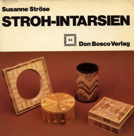 Stroh- Intarsien