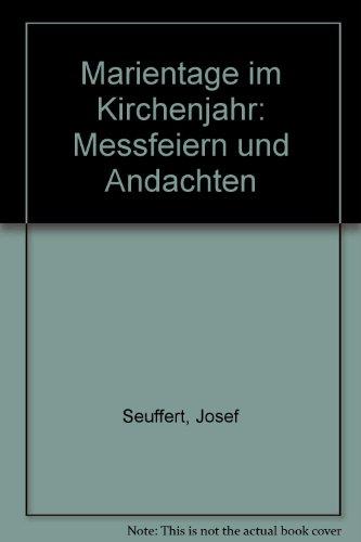 9783769803945: Marientage im Kirchenjahr. Messfeiern und Andachten