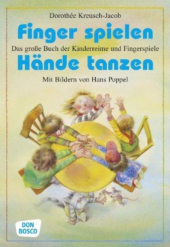9783769810486: Finger spielen, Hände tanzen: Das große Buch der Kinderreime und Fingerspiele