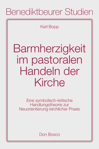 9783769811261: Barmherzigkeit im pastoralen Handeln der Kirche