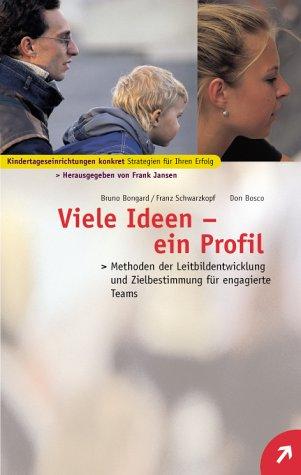 9783769812381: Viele Ideen - ein Profil.