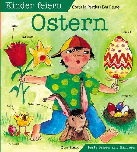 9783769812725: Kinder feiern Ostern. Feste feiern mit Kindern.