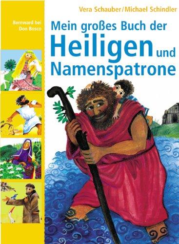 9783769813821: Mein großes Buch der Heiligen und Namenspatrone
