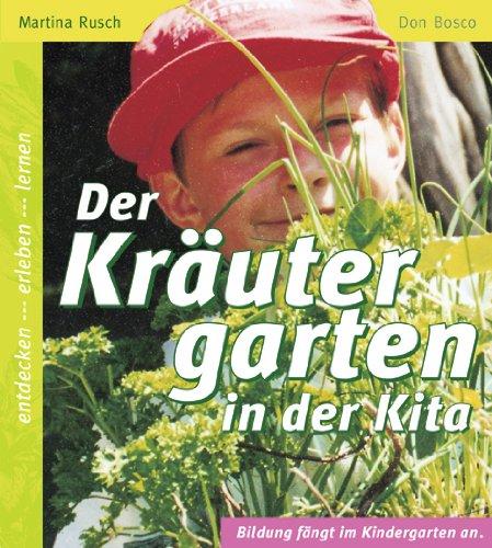 9783769814439: Der Kräutergarten in der Kita: Entdecken, Erleben, Lernen
