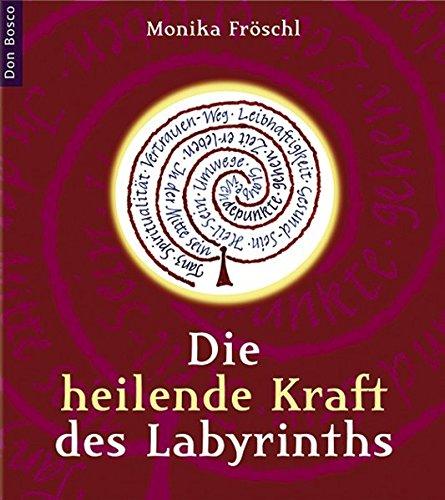 9783769815436: Die heilende Kraft des Labyrinths