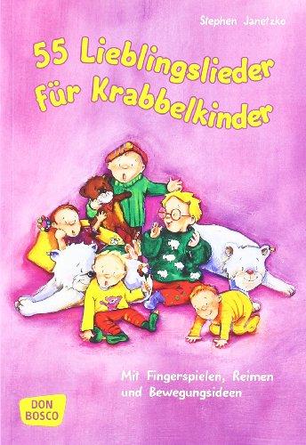 9783769816648: 55 Lieblingslieder für Krabbelkinder: Mit Fingerspielen, Reimen und Bewegungsideen