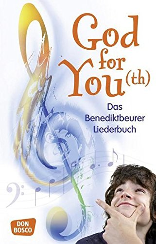 9783769817898: God For You - Das Benediktbeurer Liederbuch