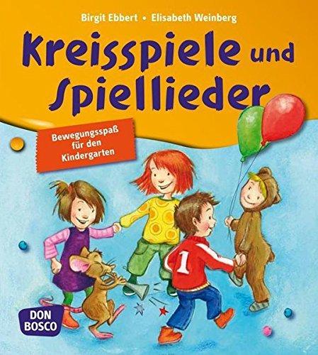 9783769818574: Kreisspiele und Spiellieder: Bewegungsspaß für den Kindergarten