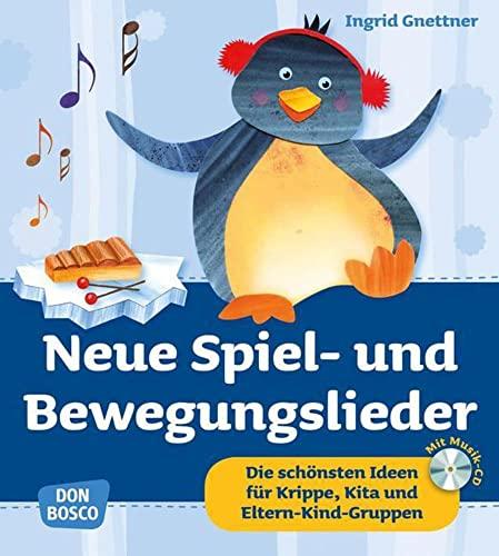 9783769818802: Neue Spiel- und Bewegungslieder, m. Audio-CD: Die schönsten Ideen für Krippe, Kita und Eltern-Kind-Gruppen