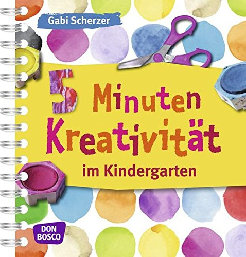 9783769818864: 5 Minuten Kreativität im Kindergarten