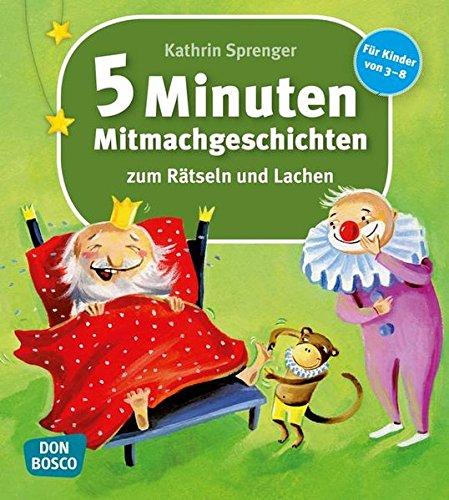 9783769819670: 5-Minuten-Mitmachgeschichten zum Rätseln und Lachen: Für Kinder von 3-8