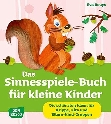 9783769820218: Das Sinnesspiele-Buch für kleine Kinder