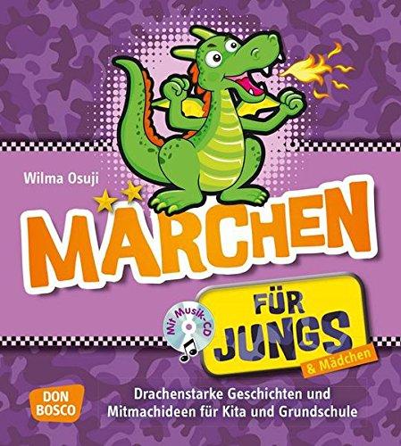 9783769820966: Märchen für Jungs, m. Audio-CD: Drachenstarke Geschichten und Mitmachideen für Kita und Grundschule