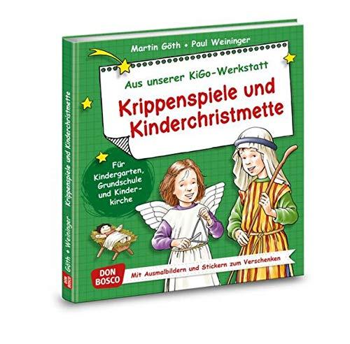 9783769821048: Krippenspiele und Kinderchristmette: Für Kindergarten, Grundschule und Kinderkirche