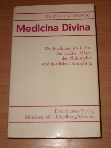 Medicina divina: Stankovic Petar