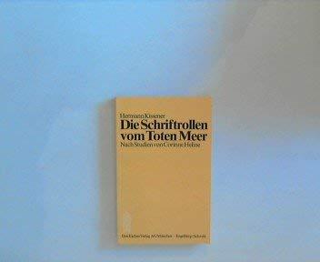 Die Schriftrollen vom Toten Meer. (3769904044) by Hermann Kissener; Corinne Heline