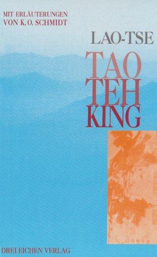 Tao - Teh - King, Weg-Weisung zur Wirklichkeit: Lao-Tse: