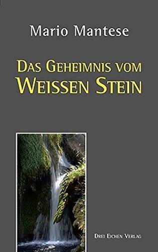 9783769906288: Das Geheimnis vom Weissen Stein