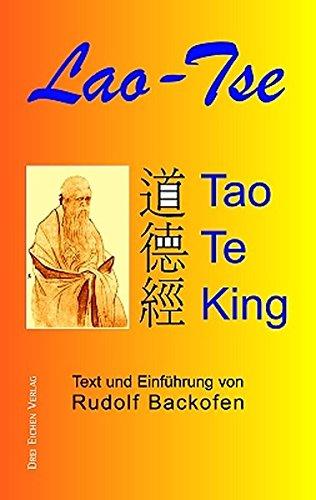 9783769906356: Tao Te King: Text und Einf�hrung von Rudolf Backofen