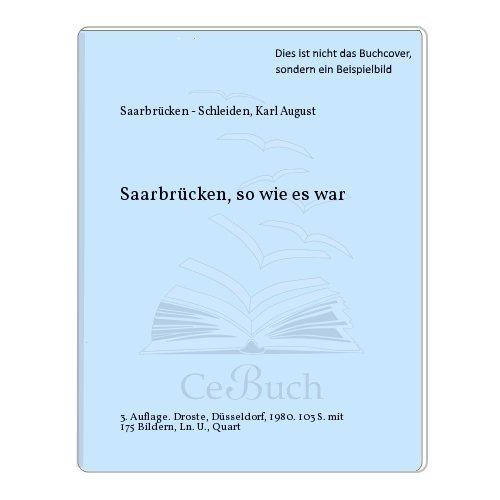 9783770003501: Saarbrücken so wie es war