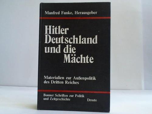 9783770004249: Hitler, Deutschland und die Mächte: Materialen zur Aussenpolitik des Dritten Reiches (Bonner Schriften zur Politik und Zeitgeschichte)