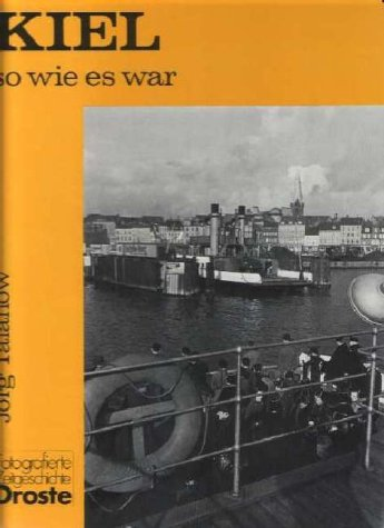 9783770004294: Kiel, so wie es war