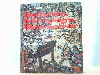 9783770004713: Bombarden, Befestigungen, Büchsenmeister