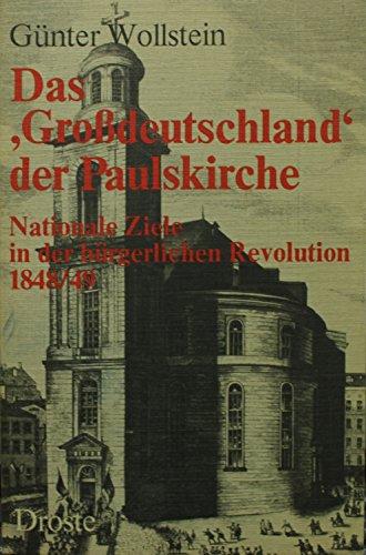 """9783770004744: Das """"Grossdeutschland"""" der Paulskirche: Nationale Ziele in d. bürgerl. Revolution, 1848/49 (German Edition)"""