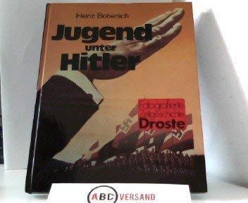 9783770006106: Jugend unter Hitler (Fotografierte Zeitgeschichte) (German Edition)