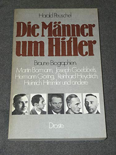 Die Männer um Hitler: Harald Peuschel