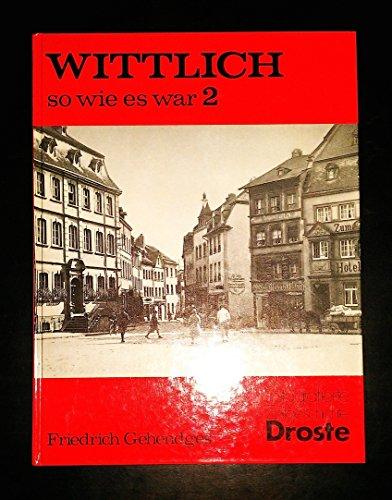 9783770006229: Wittlich - so wie es war. Band 2