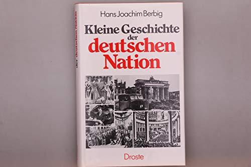 Kleine Geschichte Der Deutschen Nation: Berbig, Hans Joachim