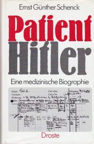 9783770007769: Patient Hitler: Eine medizinische Biographie