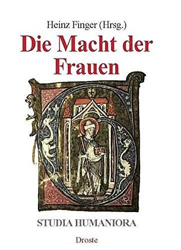 9783770008476: Die Macht der Frauen (Studia humaniora)