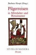 9783770008513: Pilgerreisen in Mittelalter und Renaissance