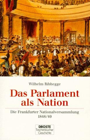 9783770009206: Das Parlament als Nation: Die Frankfurter Nationalversammlung 1848/49 (Droste Taschenbucher) (German Edition)