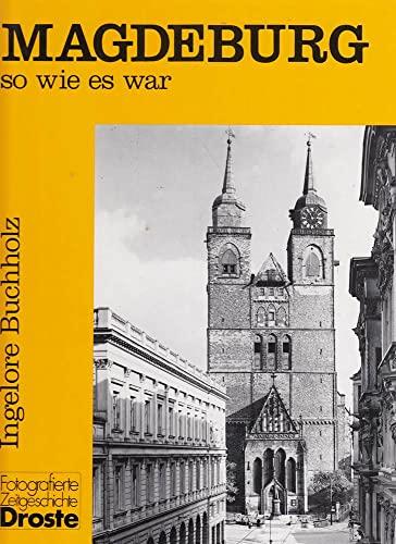 9783770009589: Magdeburg, so wie es war, Bd.1