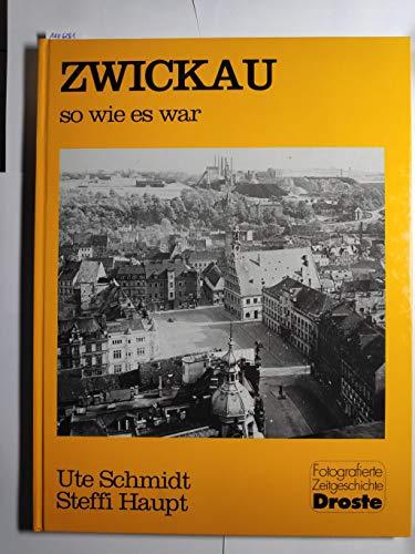 9783770009817: Zwickau - so wie es war