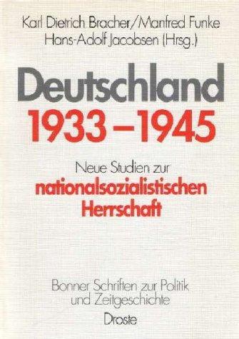 9783770009930: Deutschland 1933 - 1945. Neue Studien zur nationalsozialistischen Herrschaft.