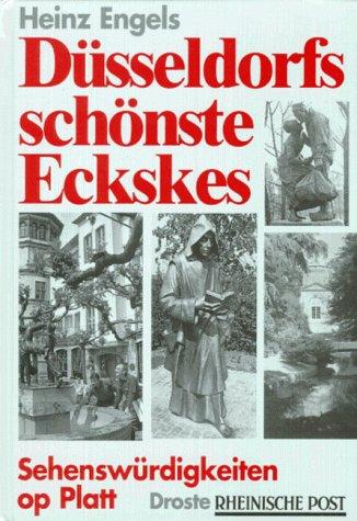 9783770010608: Düsseldorfs schönste Eckskes: Sehenswürdigkeiten op Platt (Livre en allemand)