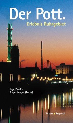 9783770011353: der Pott. Erlebnis Ruhrgebiet.