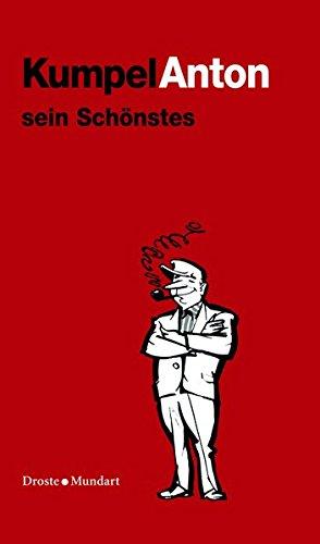 Kumpel Anton sein Schönstes: Wilhelm Herbert Koch