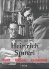 9783770011872: Heinrich Spoerl. Buch - Bühne - Leinwand
