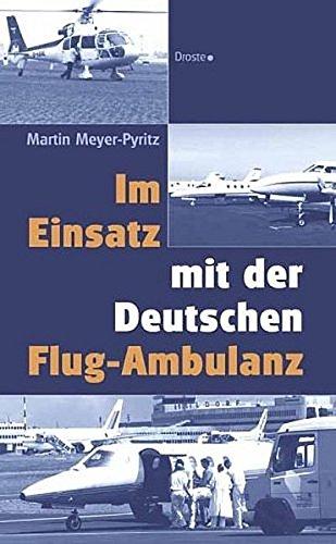 9783770012053: Im Einsatz mit der Deutschen Flug-Ambulanz