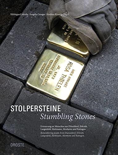 9783770014767: Stolpersteine / Stumbling Stones: Zur Erinnerung an Menschen aus Düsseldorf, Erkrath, Langenfeld, Mettmann, Monheim und Ratingen / Remembering people ... und Ratingen (German and English Edition)