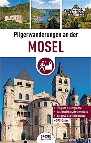 9783770014989: Pilgerwanderungen an der Mosel
