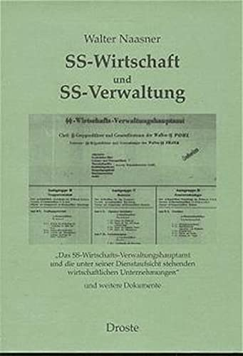 SS - Wirtschaft und SS - Verwaltung: Walter Naasner