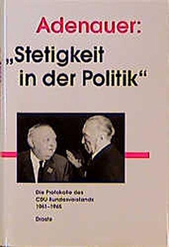 Adenauer: Stetigkeit in der Politik: Klaus Gotto